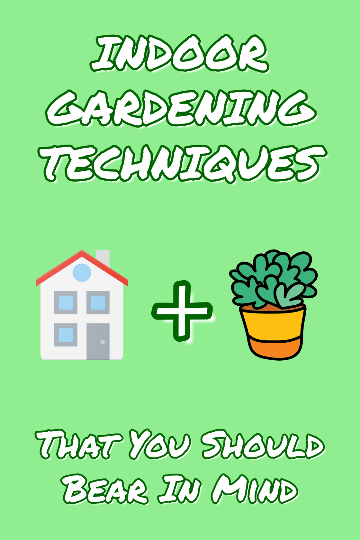 Indoor Gardening Techniques